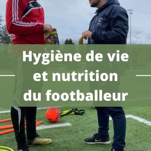 Hygiène de vie et nutrition du footballeur